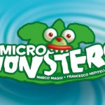Micro Monsters hits the stores on April, 30th