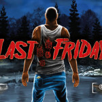Last Friday to hit stores on November, 14th