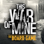 This War of Mine – the Board Game reprint is now available