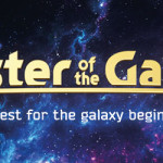 """Master of the Galaxy"" is now live on Kickstarter!"