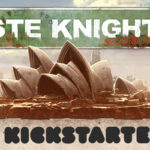 "Galakta launches ""Waste Knights: Second Edition"" on Kickstarter"