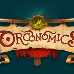 Orconomics 2nd Edition is now live on Kickstarter!